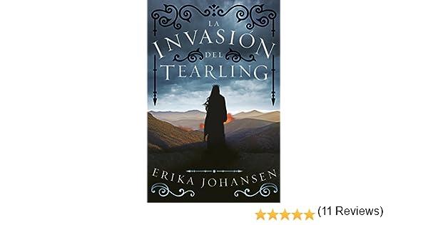 La invasión del Tearling (La Reina del Tearling 2) eBook: Erika ...
