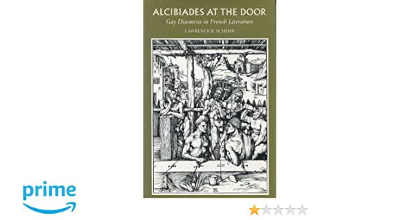 Alcibiades discourse door french gay in literature