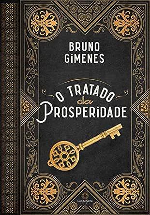 O Tratado da Prosperidade eBook: Gimenes, Bruno: Amazon