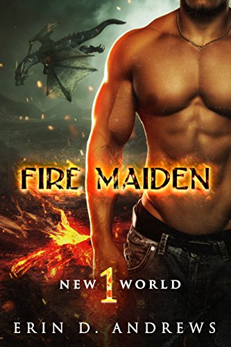 Fire Maiden (New World Book 1)