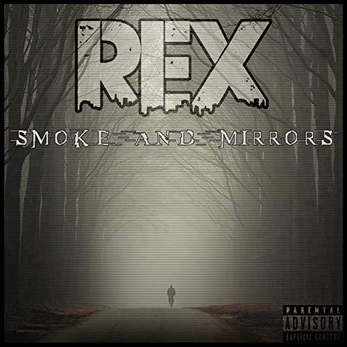 Smoke And Mirrors [Explicit]