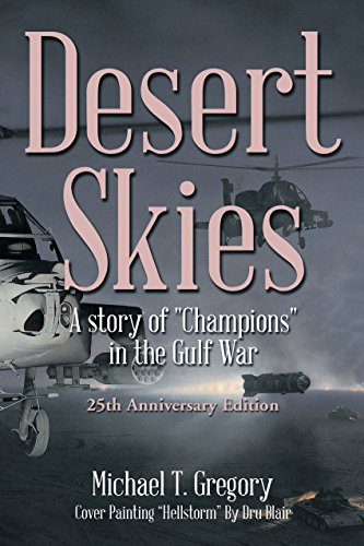 Desert Skies: A story of Champions in the Gulf War