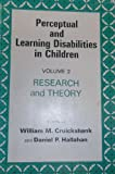 Perceptual and Learning Disabilities in Children, William M. Cruickshank, Daniel P. Hallahan, 0815621663