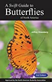 img - for A Swift Guide to Butterflies of North America: Second Edition book / textbook / text book