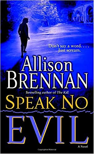 Speak no evil a novel no evil trilogy allison brennan speak no evil a novel no evil trilogy allison brennan 9780345495020 amazon books fandeluxe Gallery