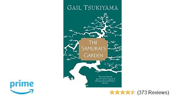the samurai s garden tsukiyama gail