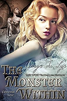 The Monster Within: Elemental Love (A Coming of Age True Love Fantasy Romance Novel) by [du Lys, Cerys]
