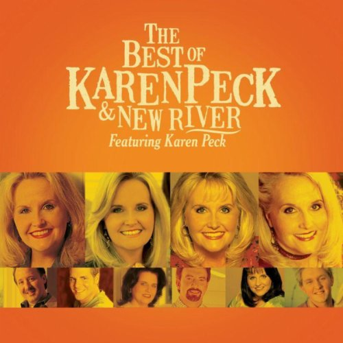 The Best Of Karen Peck And New...