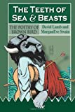 The Teeth of Sea and Beasts, David Lamb, 149546802X