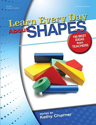 Shapes About (Learn Every Day About Shapes: 100 Best Ideas from Teachers)
