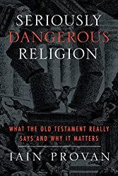Seriously Dangerous Religion