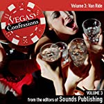 Vegas Confessions 3: Van Ride |  Editors of Sounds Publishing