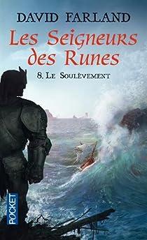 Les Seigneurs des Runes, tome 8 : Le soulèvement par Wolverton