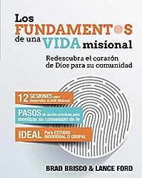 Los fundamentos de una vida misional / Missional Essentials (Spanish Edition)