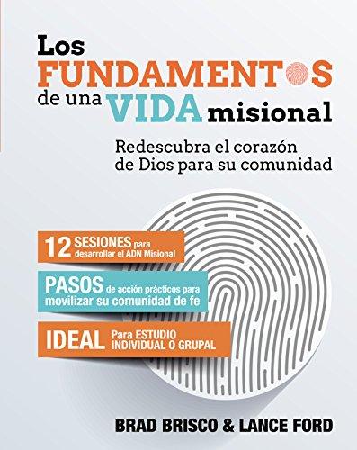los-fundamentos-de-una-vida-misional-missional-essentials-spanish-edition