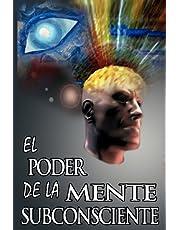 El Poder De La Mente Subconsciente ( The Power of the Subconscious Mind )