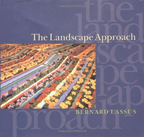 The Landscape Approach (Penn Studies in Landscape Architecture)