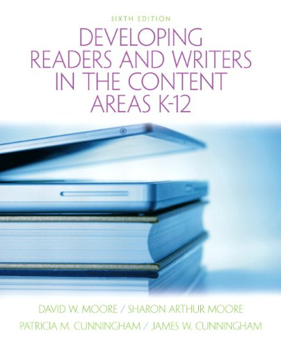 Developing Readers and Writers in the Content Areas K-12 (6th Edition)