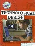 Technological Design: Science Lab (Language Arts Explorer: Science Lab)