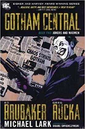 gotham central deluxe jokers and madmen bk 2