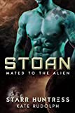 Stoan (Mated to the Alien Book 3)