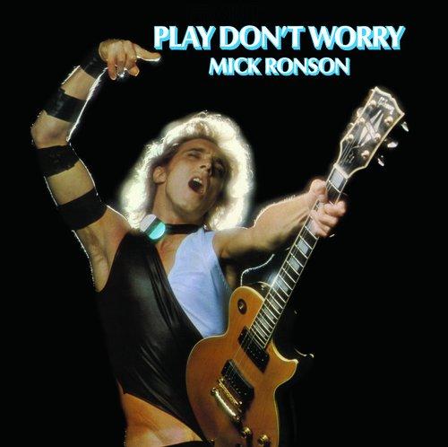 Vinilo : Mick Ronson - Play Don\'t Worry (Limited Edition, 180 Gram Vinyl, Black)