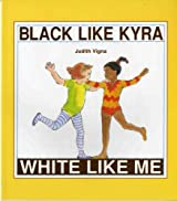 Black Like Kyra, White Like Me (Albert Whitman Concept Paperbacks)