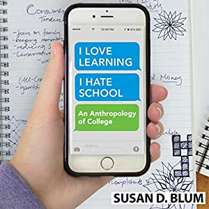 I Love Learning; I Hate School Audiobook