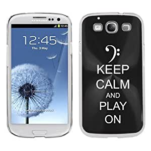Black Samsung Galaxy S III S3 Aluminum Plated Hard Back Case Cover K1101 Keep Calm and Play On Bass Clef by ruishername
