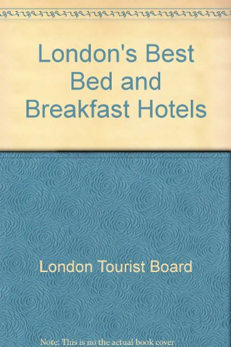 London's Best Bed and Breakfast Hotels...