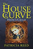 The House in the Curve, Patricia Reed, 1477146830