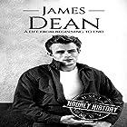 James Dean: A Life from Beginning to End Hörbuch von Hourly History Gesprochen von: Kevin Arteaga