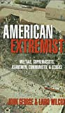American Extremists, John George and Laird Wilcox, 1573920584