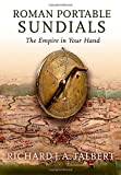 img - for Roman Portable Sundials: The Empire in your Hand book / textbook / text book
