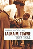 img - for Letters and Diary of Laura M. Towne: 1862-1884 (Annotated) book / textbook / text book
