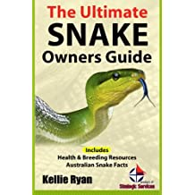 The Ultimate Snake Owner Guide