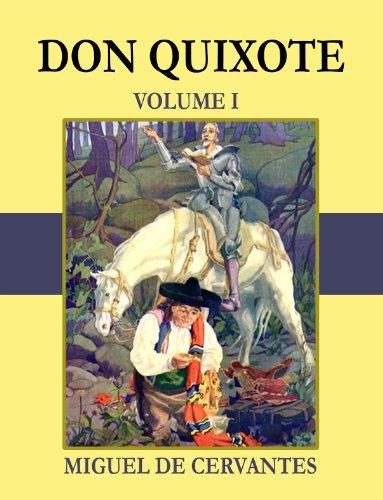 Don Quixote - Volume I (Illustrated)