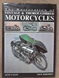 Restoration of Vintage and Thoroughbred Motor Cycles