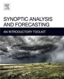 img - for Synoptic Analysis and Forecasting: An Introductory Toolkit book / textbook / text book