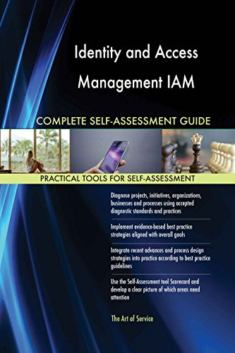 Identity and Access Management IAM Toolkit: best-practice templates, step-by-step work plans and maturity diagnostics