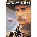 You Know My Name ~ Sam Elliott