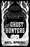 The Ghost Hunters by Spring, Neil (2013) Paperback