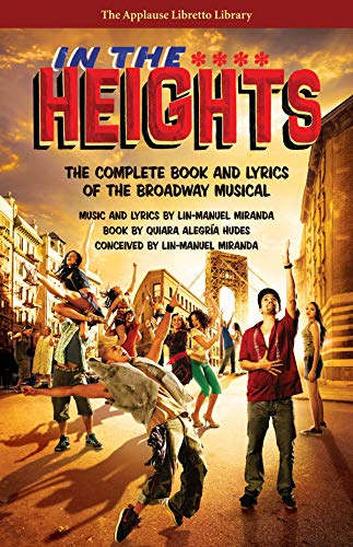 Book cover from In The Heights: The Complete Book And Lyrics Of The Broadway Musical (Applause Libretto Library) by Quiara Alegria Hudes