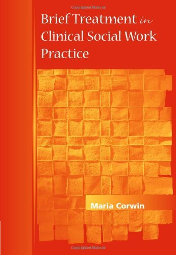 Brief Treatment in Clinical Social Work Practice: 1st (First) Edition ebook