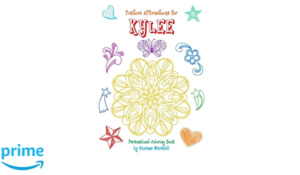 Positive Affirmations for Kylee: Personalized Book