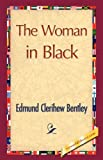 The Woman in Black by Edmund Clerihew Bentley (2007-12-30)