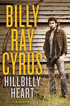 Hillbilly Heart by [Cyrus, Billy Ray, Gold, Todd]