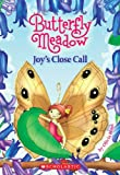 img - for Joy's Close Call (Turtleback School & Library Binding Edition) (Butterfly Meadow (Prebound)) book / textbook / text book