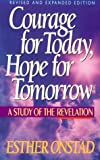 Courage for Today, A Hope for Tomorrow, Esther Onstad, 0806626518