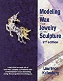 img - for Modeling in Wax for Jewelry and Sculpture (Jewelry Crafts) book / textbook / text book